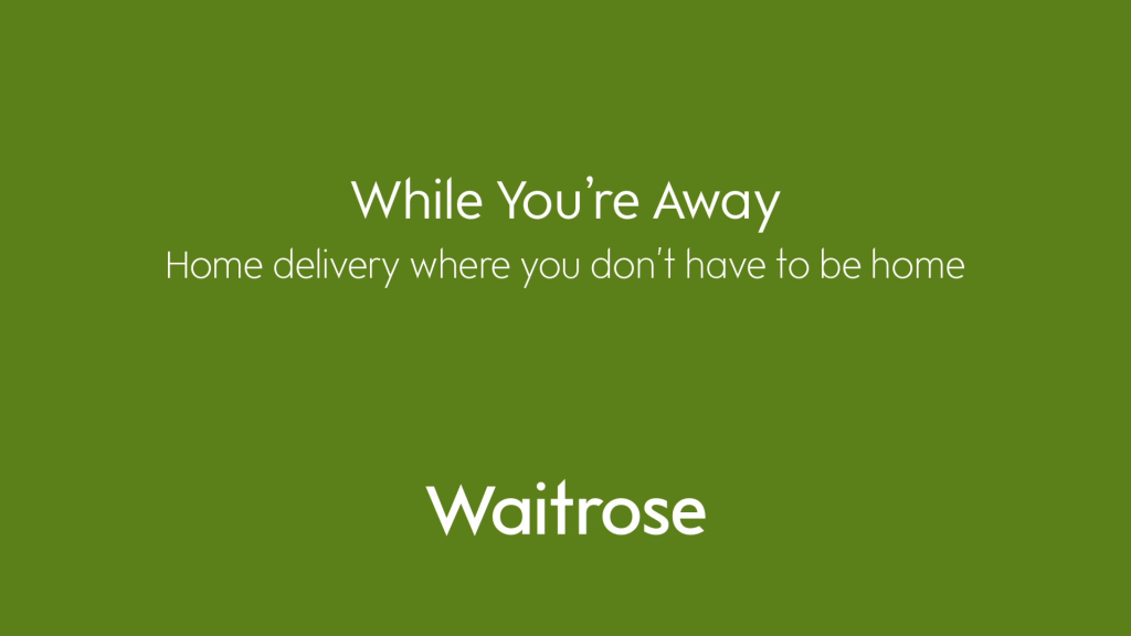 Waitrose extends in-home delivery service While You're Away to 1000 shoppers