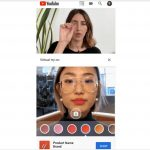YouTube's AR Beauty Try-On feature has now been opened up to all brands on its platform, following the success of its alpha test earlier this year.