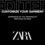 "Zara's ""Edited"" customisation feature, which allows users to personalise their clothes with custom stitched names and phrases, is being rolled out this week."