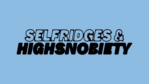 """Selfridges is partnering with Highsnobiety to launch a """"first curation of its kind"""" pop-up store to showcase new products, art, film and digital and social elements."""