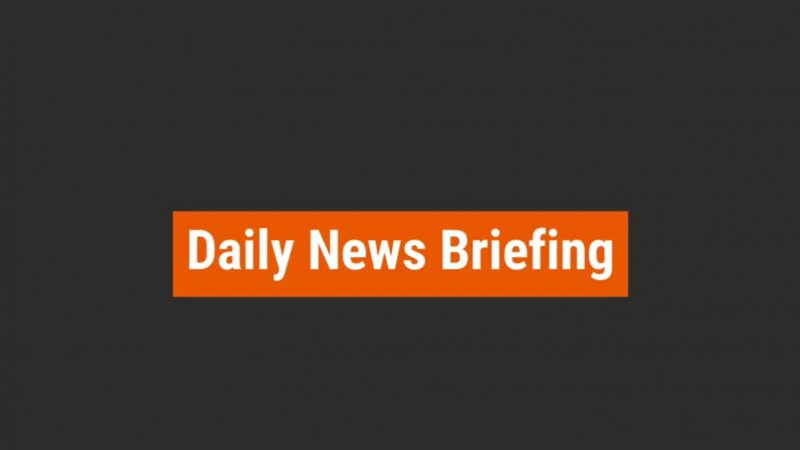 Daily News Briefing